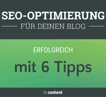 SEO – So optimierst du deinen Blog hinsichtlich Suchmaschinenoptimierung